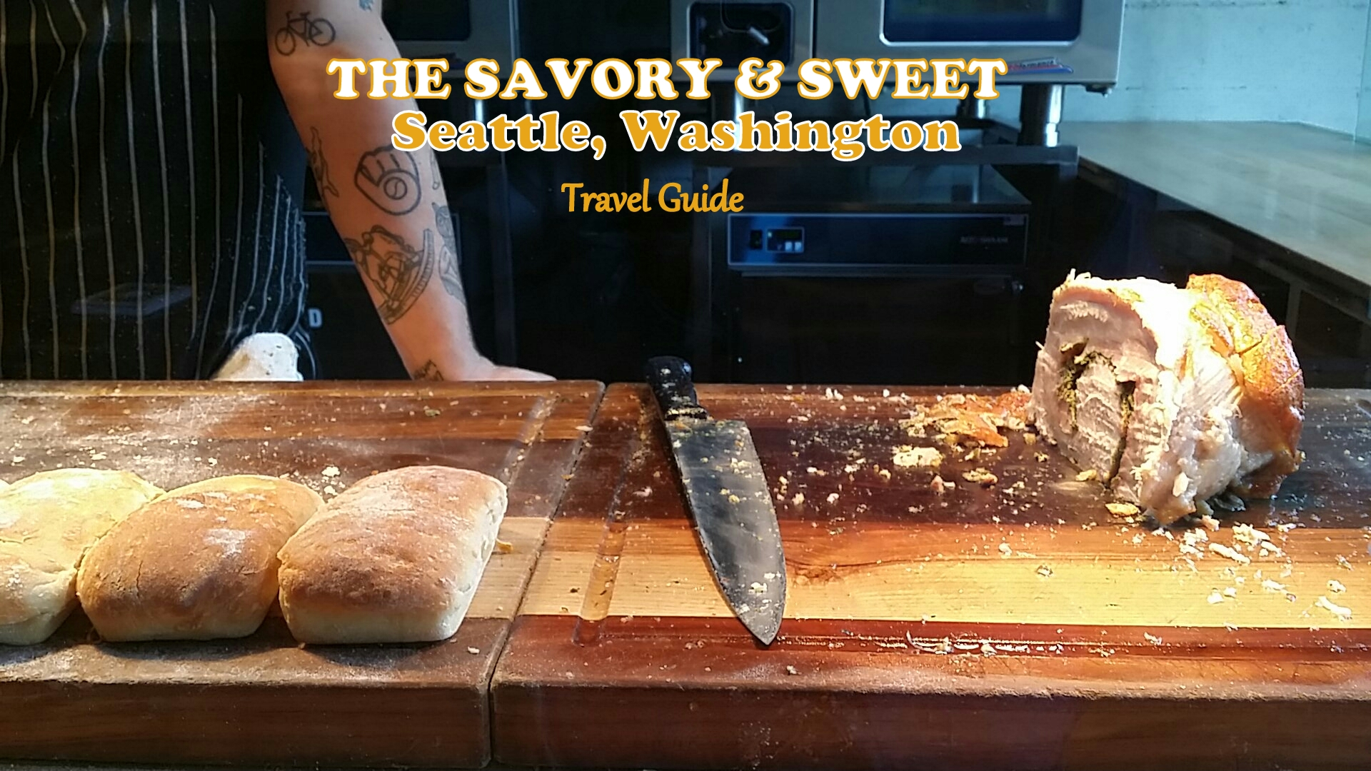 Seattle, Washington : A Savory + Sweet Travel Guide