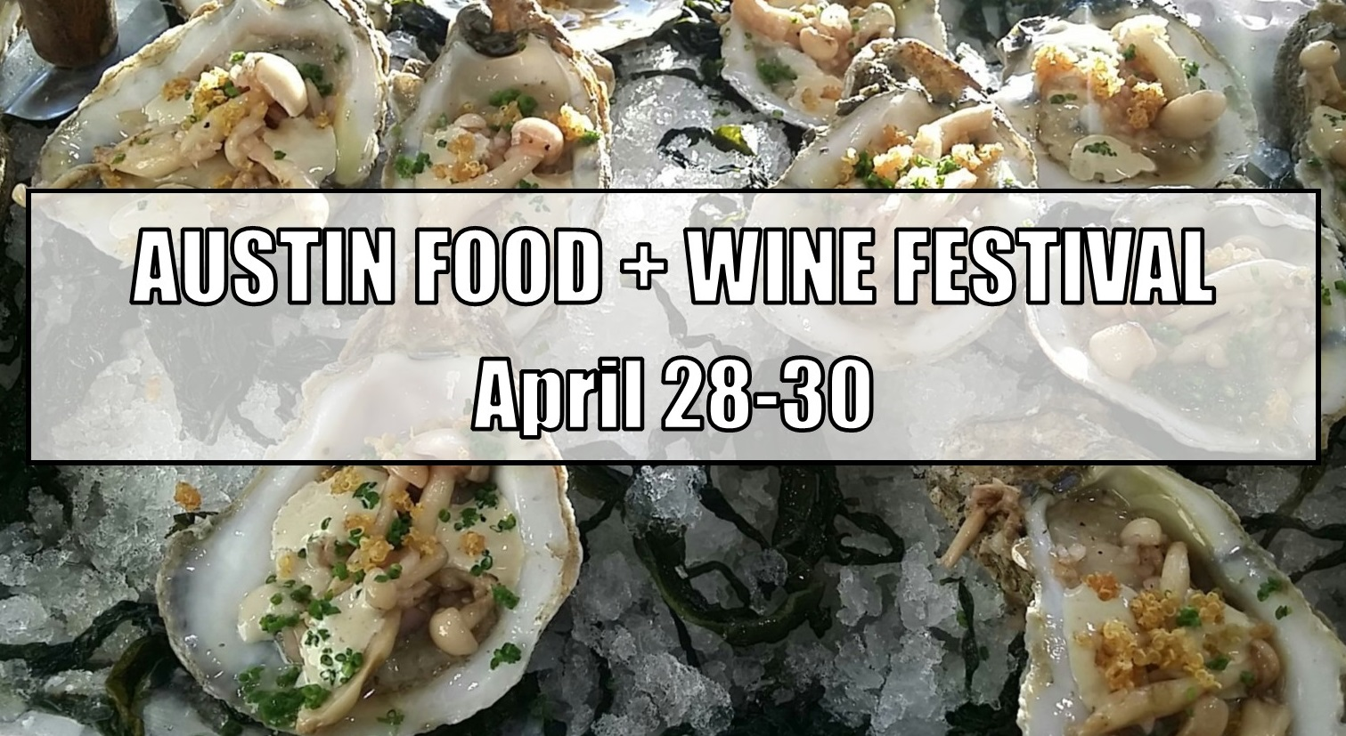 Austin Food + Wine Festival | This Weekend