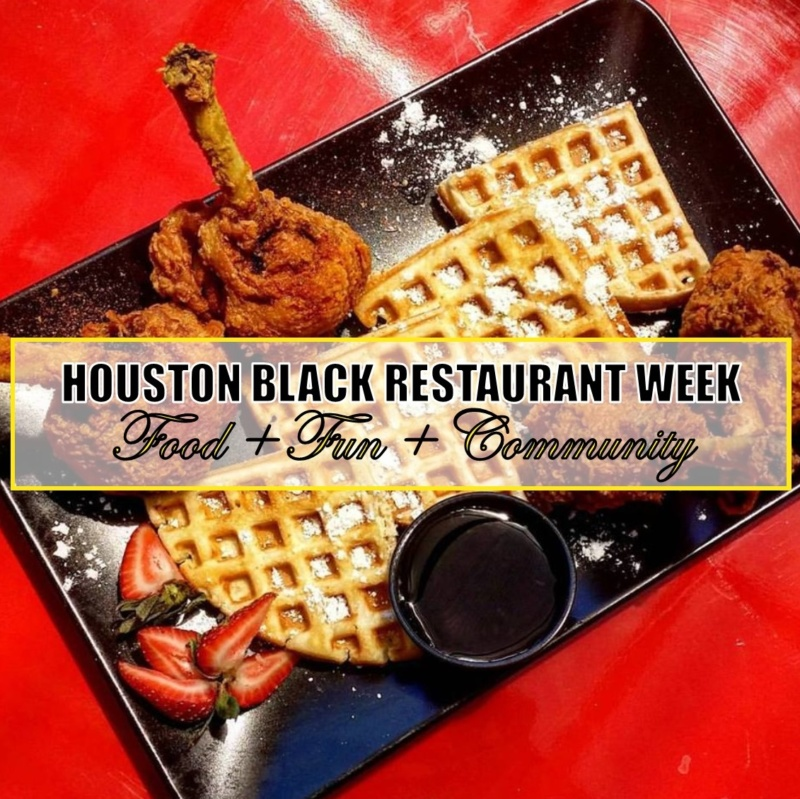 Food + Fun + Community: Houston Black Restaurant Week