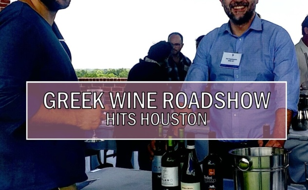 GREEK WINE ROADSHOW HITS HOUSTON