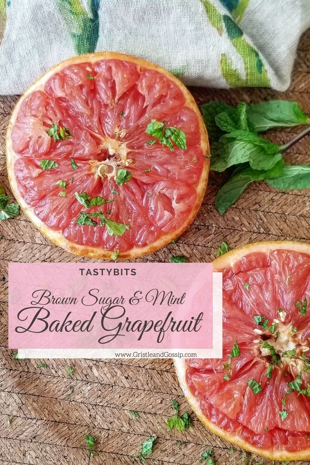 BAKED GRAPEFRUIT WITH BROWN SUGAR AND MINT